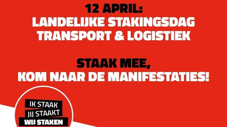Vakbonden roepen alle medewerkers beroepsgoederenvervoer op maandag te staken
